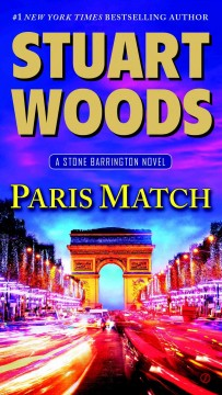 Paris match  /  Stuart Woods. - Stuart Woods.