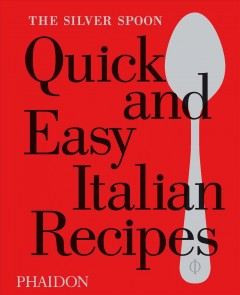 Silver Spoon Quick and Easy Italian Recipes