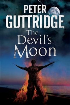The devil's moon : the fourth Brighton mystery - Peter Guttridge.