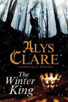 The winter king - Alys Clare.