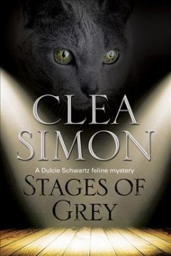 Stages of grey - Clea Simon.