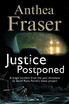 Justice postponed - Anthea Fraser.