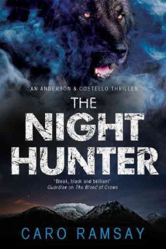 The night hunter - Caro Ramsay.