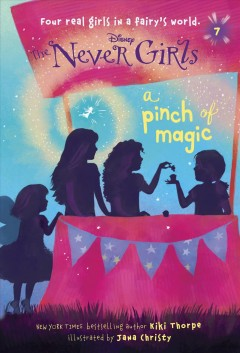 A pinch of magic - written by Kiki Thorpe ; illustrated by Jana Christy.