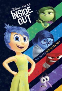 Inside out : the junior novelization / adapted by Suzanne Francis. - adapted by Suzanne Francis.