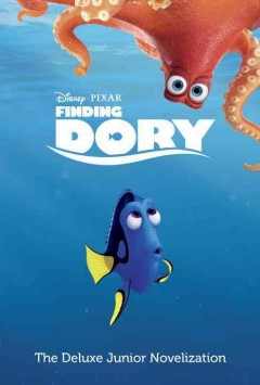 Finding Dory : The Deluxe Junior Novelization