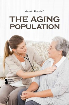 The aging population - Margaret Haerens, book editor.
