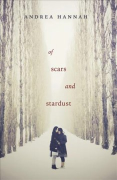 Of scars and stardust. Andrea Hannah.