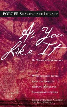 As you like it /  by William Shakespeare ; edited by Barbara A. Mowat and Paul Werstine. - by William Shakespeare ; edited by Barbara A. Mowat and Paul Werstine.