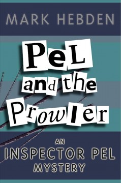 Pel and the prowler. Mark Hebden.