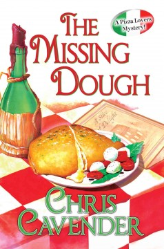 The missing dough / Chris Cavender.