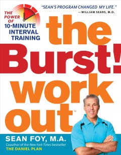 Burst! Workout : The Power of 10-Minute Interval Training