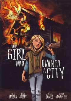 The girl who owned a city /  by O.T. Nelson ; adapted by Dan Jolley ; illustrated by Joëlle Jones ; coloring by Jenn Manley Lee.