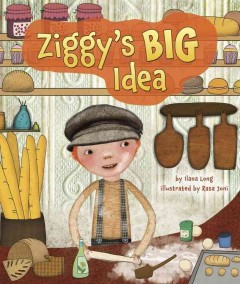 Ziggy's big idea /  by Ilana Long ; illustrated by Rasa Joni. - by Ilana Long ; illustrated by Rasa Joni.