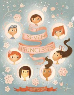 The seven princesses /  Smiljana Coh. - Smiljana Coh.
