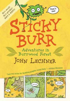 Sticky Burr : Adventures in Burrwood Forest