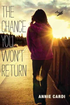 The chance you won't return - Annie Cardi.