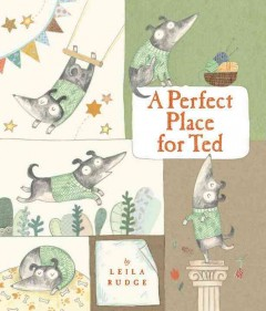 A perfect place for Ted - Leila Rudge.