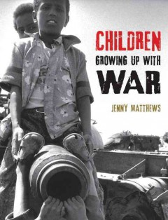Children growing up with war - Jenny Matthews.