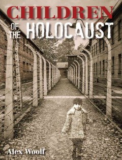 Children of the Holocaust - Alex Woolf.