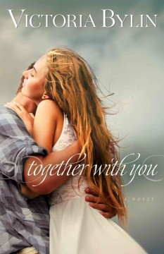 Together with you /  Victoria Bylin. - Victoria Bylin.