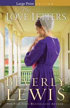 The love letters /  Beverly Lewis. - Beverly Lewis.