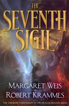 The Seventh Sigil - Margaret Weis and Robert Krammes.