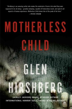 Motherless child - Glen Hirshberg.