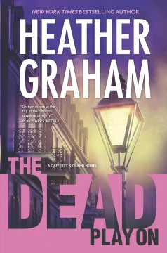 The dead play on /  Heather Graham.