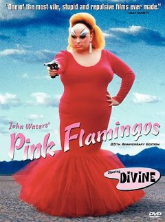 Pink flamingos /  New Line Cinema ; Dreamland Studios presents ; produced, written, directed, and filmed by John Waters ; a Dreamland production ; a Fine Line Features release. - New Line Cinema ; Dreamland Studios presents ; produced, written, directed, and filmed by John Waters ; a Dreamland production ; a Fine Line Features release.
