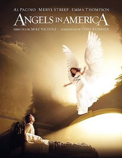 Angels in America /  directed by Mike Nichols ; teleplay by Tony Kushner.