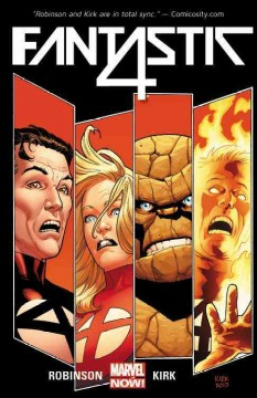 The fall of the Fantastic Four - by James Robinson ; illustrated by Leonard Kirk.