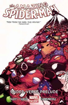 The amazing Spider-Man Vol. 2, Spider-verse prelude /  letterers, Chris Eliopoulos. - letterers, Chris Eliopoulos.