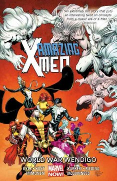 Amazing X-Men Volume 2, World War Wendigo /  writers, Kathryn Immonen (#7), Craig Kyle & Chris Yost (#8-12) ; pencilers, Paco Medina, Ed McGuinness, Carlo Barberi with Iban Coello ; inkers, Juan Vlasco, Mark Farmer, Walden Wong [and 5 others] ; colorist, Rachelle Rosenberg ; letterer, Joe Caramagna. - writers, Kathryn Immonen (#7), Craig Kyle & Chris Yost (#8-12) ; pencilers, Paco Medina, Ed McGuinness, Carlo Barberi with Iban Coello ; inkers, Juan Vlasco, Mark Farmer, Walden Wong [and 5 others] ; colorist, Rachelle Rosenberg ; letterer, Joe Caramagna.