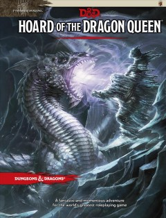 Hoard of the Dragon Queen : Tyranny of Dragons