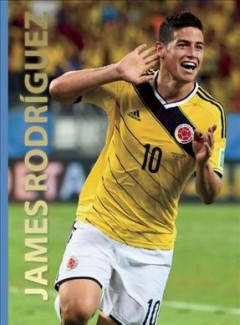 James Rodríguez /  text by Illugi Jökulsson. - text by Illugi Jökulsson.