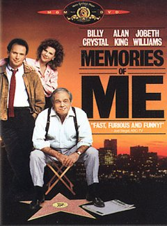 Memories of me /  Metro-Goldwyn-Mayer ; executive producers, Gabe Sumner and J. David Marks ; written by Eric Roth and Billy Crystal ; producers, Alan King, Billy Crystal and Michael Hertzberg ; director, Henry Winkler.