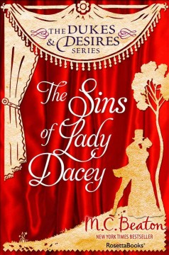 The sins of Lady Dacey /  M.C. Beaton, Marion Chesney. - M.C. Beaton, Marion Chesney.