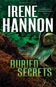 Buried secrets : a novel / Irene Hannon. - Irene Hannon.