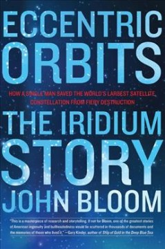 Eccentric Orbits : The Iridium Story