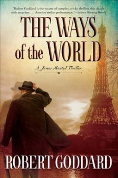 Ways of the World : A James Maxted Thriller