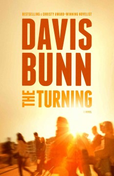 The turning - a novel by Davis Bunn.