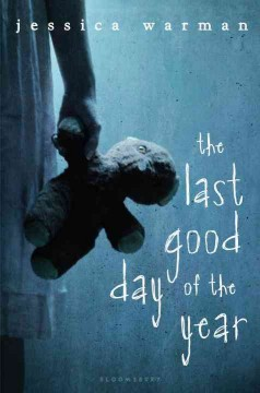 The last good day of the year /  by Jessica Warman. - by Jessica Warman.
