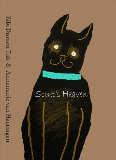 Scout's heaven /  Bibi Dumon Tak & Annemarie van Haeringen ; translated by Laura Watkinson. - Bibi Dumon Tak & Annemarie van Haeringen ; translated by Laura Watkinson.
