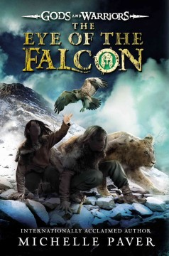 The eye of the falcon /  Michelle Paver. - Michelle Paver.