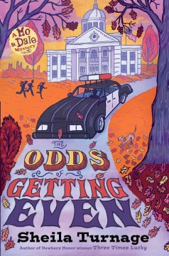 The odds of getting even /  by Sheila Turnage. - by Sheila Turnage.