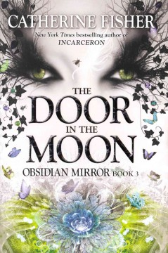 The door in the moon /  Catherine Fisher. - Catherine Fisher.