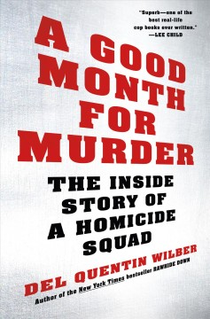 Good Month for Murder : The Inside Story of a Homicide Squad