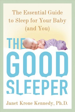 The good sleeper /  Janet Krone Kennedy. - Janet Krone Kennedy.