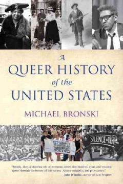 A queer history of the United States /  by Michael Bronski. - by Michael Bronski.